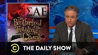 The Daily Show - The Brotherhood of the Traveling Chants