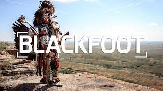 THE BLACKFOOT NATION