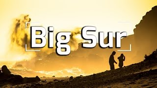 BIG SUR SECRET CAMP (DAY 4)