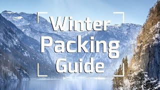 WINTER TRAVEL PACKING TIPS