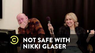 Not Safe with Nikki Glaser - Aural Sex w/ Kyle Kinane, Jake Jace & Luna Star [mature content]