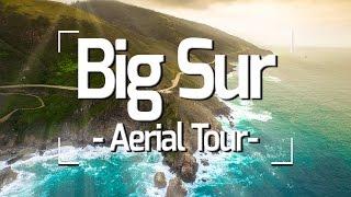 BIG SUR CALIFORNIA - AERIAL TOUR   4K