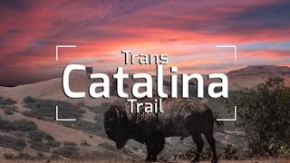 THE TRANS-CATALINA TRAIL!!!