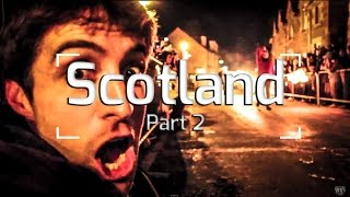 Scotland: Hogmanay (Part 2/4)