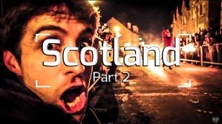 Scotland: Hogmanay (Part 2/4)