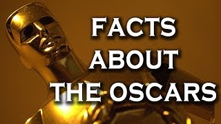 Top 10 Interesting Facts About The Oscars
