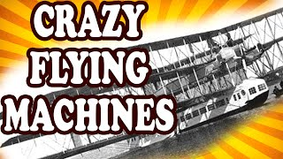 Top 10 Most Bizarre Flying Machines in Aviation History — TopTenzNet