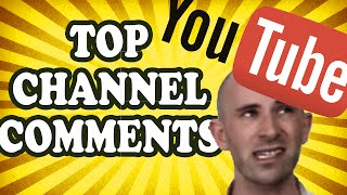 Top 10 Comments from THIS Channel! — TopTenzNet