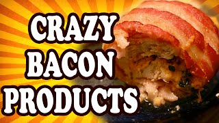 Top 10 Craziest Bacon Products Of All Time — TopTenzNet