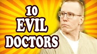 Top 10 Evil Doctors — TopTenzNet