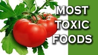 Top 10 Toxic Foods We Love To Eat