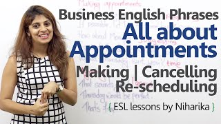 Business English Lesson - All about Appointments - Making, Scheduling &  Cancelling