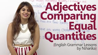 English Grammar lesson - Adjectives comparing equal quantities ( Learn free English)