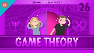 Game Theory and Oligopoly: Crash Course Economics #26
