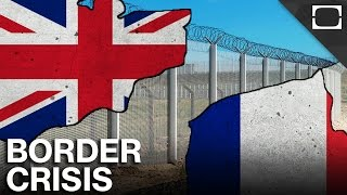 Why Does France Control The UK's Border?