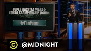 Super Hashtag Wars 2: Turbo Championship Edition - @midnight with Chris Hardwick