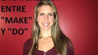 Ingles con Kristina: Hacer y las Diferencias Entre Make y Do