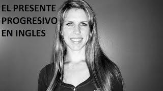 Ingles con Kristina: El Presente Progresivo
