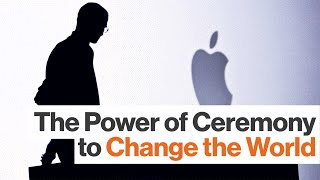 Steve Jobs Transformed Apple by Exploiting Ritual Practices