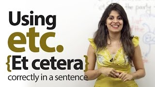 Using Etc., (Et cetera) correctly in English – Free English Lessons