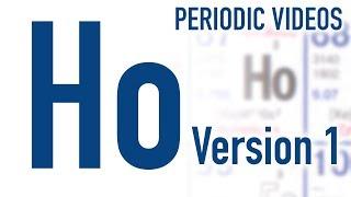 Holmium (version 1) - Periodic Table of Videos