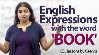 English Expressions with the Word 'BOOK' - Free spoken English lesson.