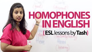Homophones in English. - Free spoken English and English Grammar lessons.