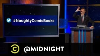 #HashtagWars - #NaughtyComicBooks - @midnight with Chris Hardwick