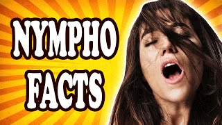 Top 10 Facts About Nymphomaniacs — TopTenzNet