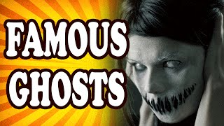 Top 10 Famous Ghosts — TopTenzNet