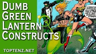 Top 10 Dumbest Things Green Lantern Has Ever Constructed