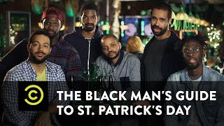 The Black Man's Guide to St. Patrick's Day - Uncensored