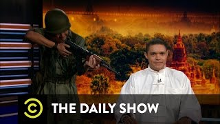 The Daily Show - The Myanmar Daily Show