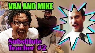 Key & Peele - Van and Mike - Substitute Teacher 2