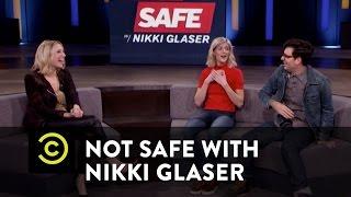 Not Safe with Nikki Glaser - Even Not Safer - Drunken Hookups - Uncensored