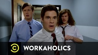 Workaholics - It's Kicking In