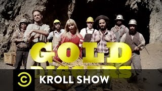 Kroll Show - Gold Diggers