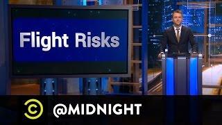 Chris D'Elia, Nick Swardson, Whitney Cummings - Flight Risks - @midnight with Chris Hardwick