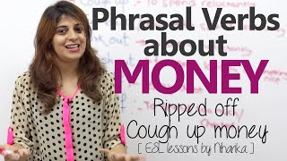 English Grammar Lesson - Phrasal verbs about Money. (Learn English Vocabulary)