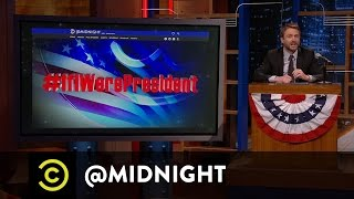 #Hashtag Wars - #IfIWerePresident - Trump vs. Bernie - @midnight with Chris Hardwick