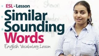 Free English lessons - English Lesson : Similar Sounding Words Part 01