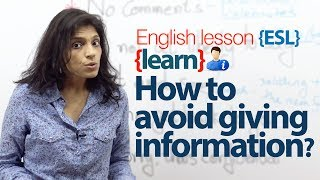 How to avoid giving information? English Lesson to practice conversation.
