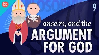 Anselm and the Argument for God: Crash Course Philosophy #6