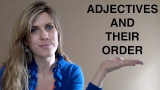 Adjectives and Their Order