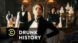 Drunk History - Mary Ellen Pleasant