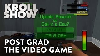 Kroll Show - Post Grad: The Video Game