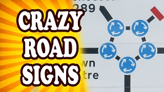 Top 10 Bizarre Road Signs