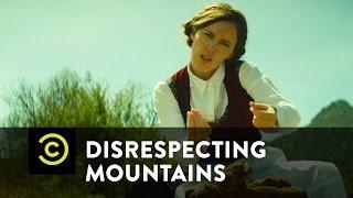 Disrespecting Mountains