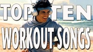 Top Ten Workout Songs (2 Guys 2 Weights)