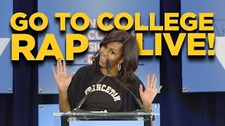 Go To College Music Video- LIVE (with FIRST LADY MICHELLE OBAMA!)